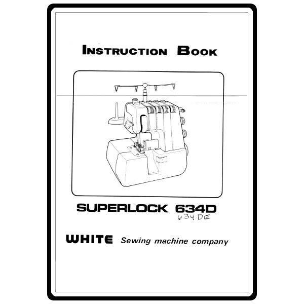 Instruction Manual, White 634DE : Sewing Parts Online