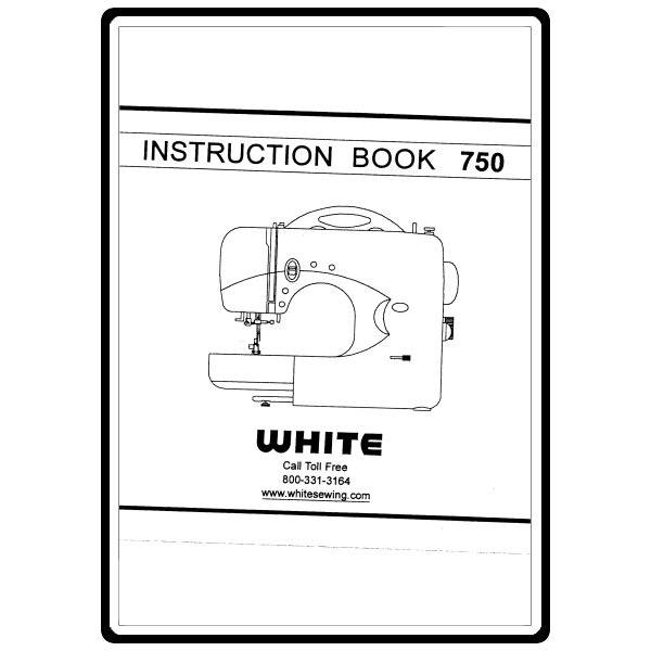 Instruction Manual, White 750 : Sewing Parts Online
