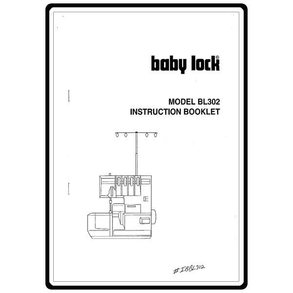 Instruction Manual, Babylock BL302 : Sewing Parts Online