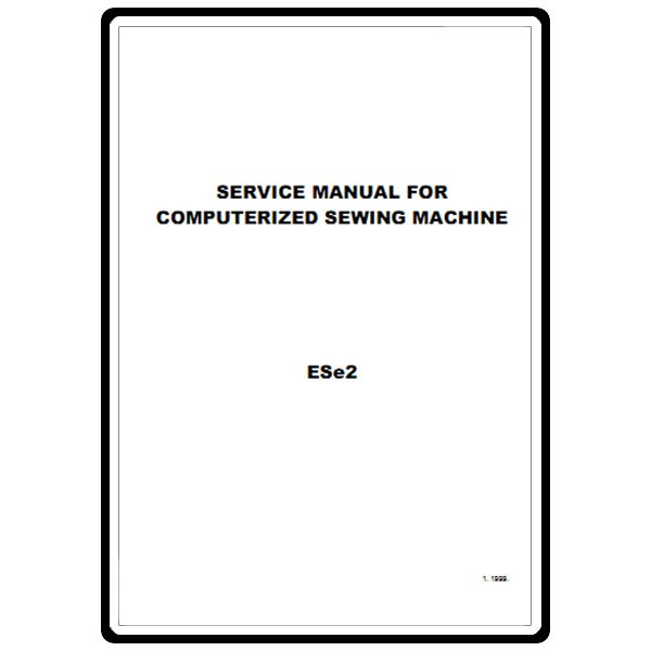 Service Manual, Babylock ESE2 Esante : Sewing Parts Online