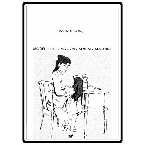 Instruction Manual, Kenmore 385.12491 Models : Sewing