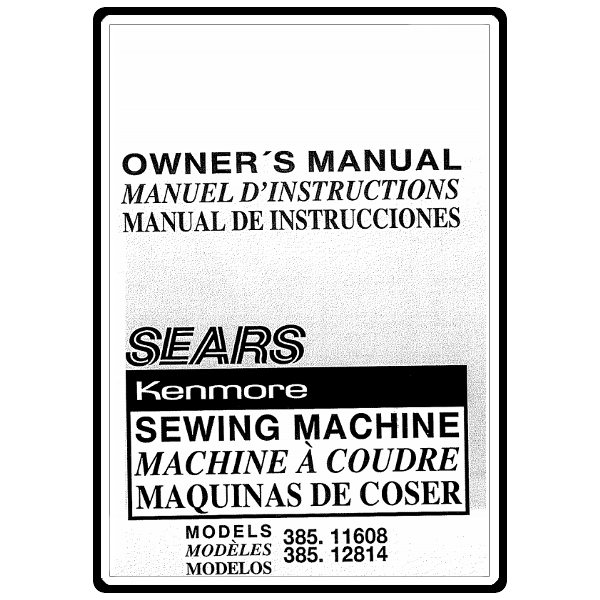 Instruction Manual, Kenmore 385.12814 Models : Sewing