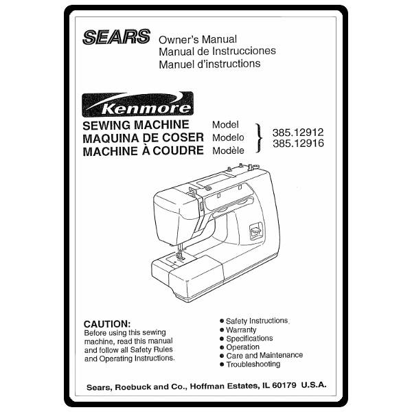 Instruction Manual, Kenmore 385.12912 Models : Sewing
