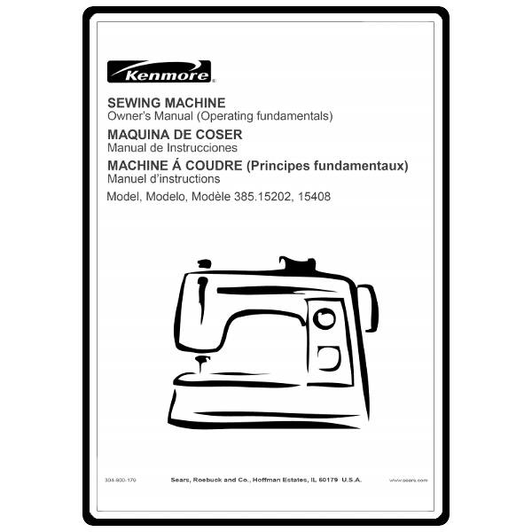 Instruction Manual, Kenmore 385.15408 Models : Sewing