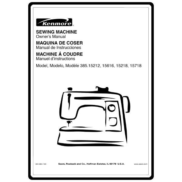 Instruction Manual, Kenmore 385.15616 Models : Sewing