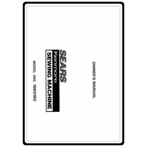Instruction Manual, Kenmore 385.19601 Models : Sewing