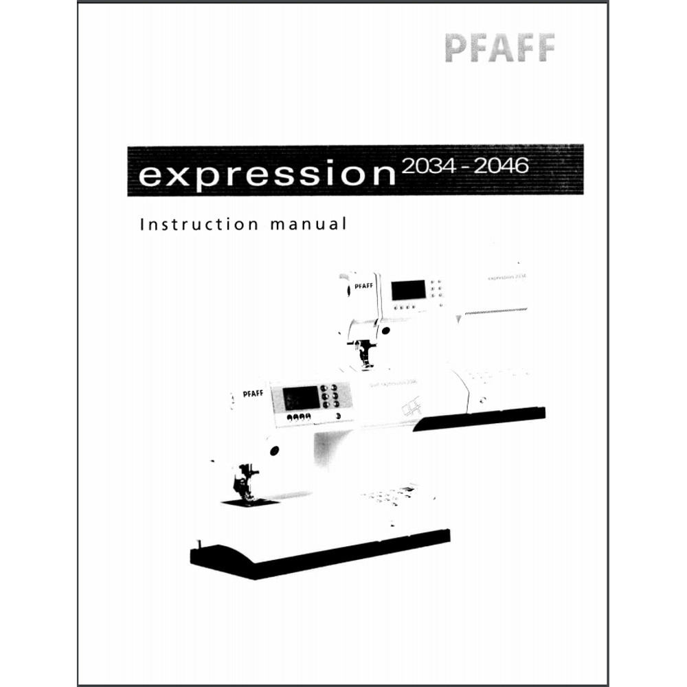 Instruction Manual, Pfaff Expression 2034 : Sewing Parts