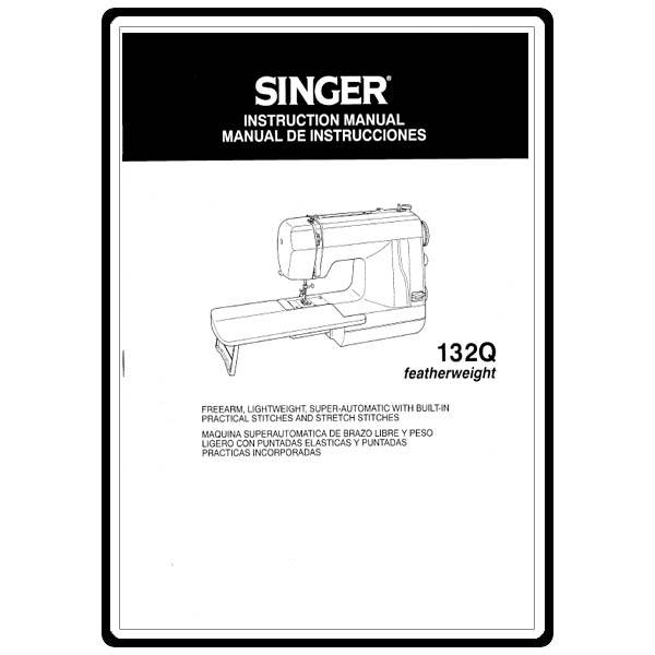 Instruction Manual, Singer 132Q Featherweight : Sewing