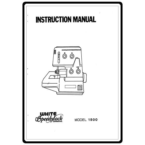 Instruction Manual, White 1500 Speedylock : Sewing Parts