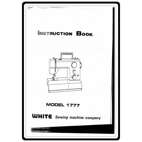 Instruction Manual, White 1777 : Sewing Parts Online