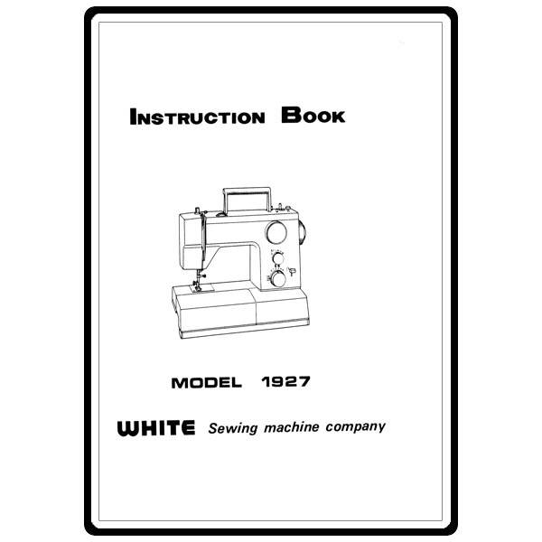 Instruction Manual, White 1927 : Sewing Parts Online