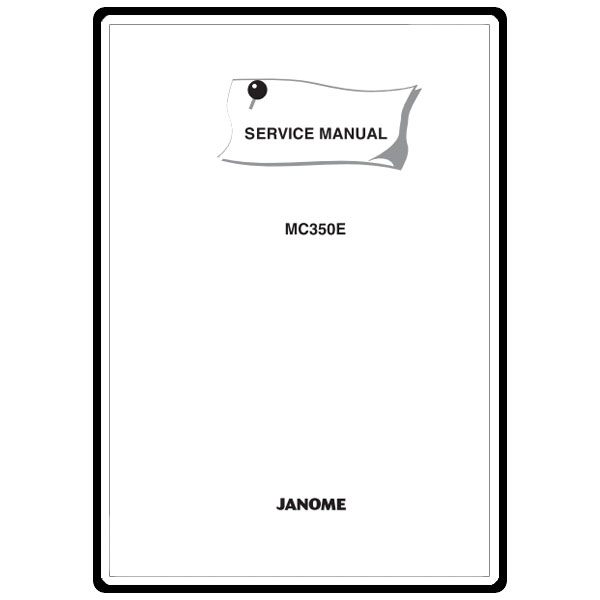 Service Manual, Janome MC350E : Sewing Parts Online