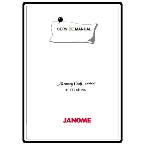 Service Manual, Janome MC6500 : Sewing Parts Online