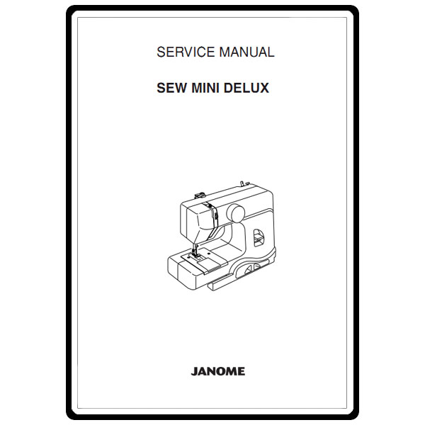 Service Manual, Janome Sew Mini Deluxe : Sewing Parts Online