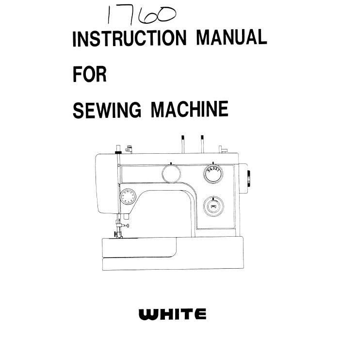 Instruction Manual, White 1760 : Sewing Parts Online