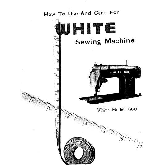 Instruction Manual, White 660 : Sewing Parts Online