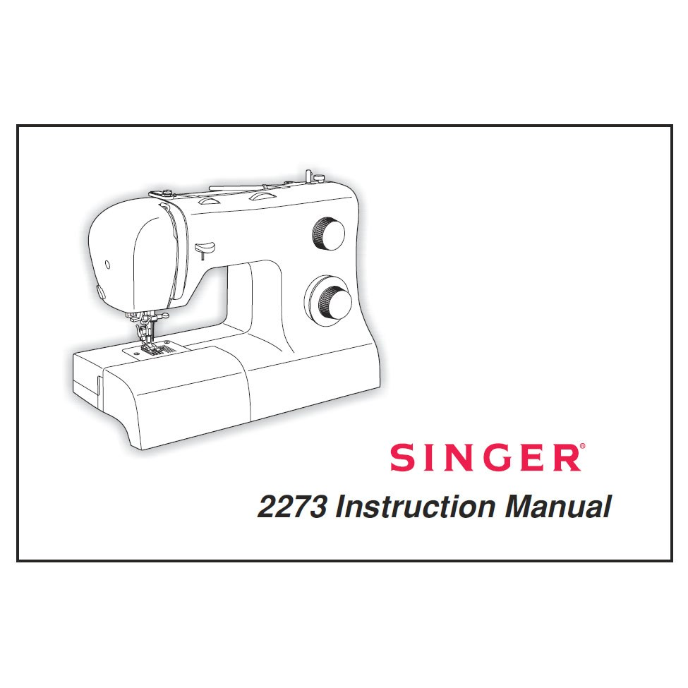 Instruction Manual, Singer 2273 : Sewing Parts Online