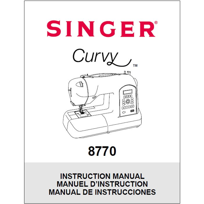 Instruction Manual, Singer 8770 Curvy : Sewing Parts Online