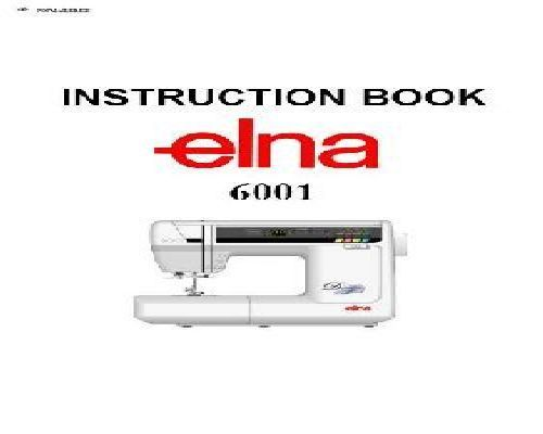 Elna 6001 Sewing Machine Manual