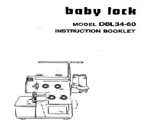 BABY LOCK DBL34-60 Overlocker Serger Machine Manual
