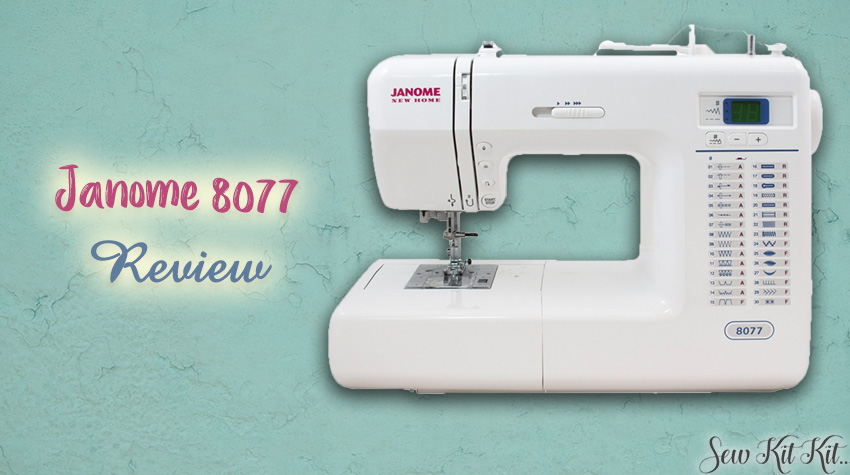 Janome 8077 review