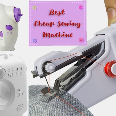Remember These Things While Buying A Best Cheap Sewing Machine