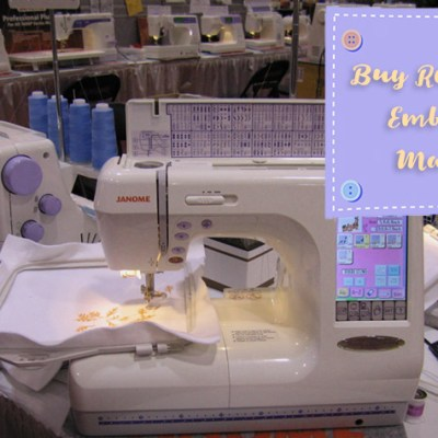 Guide to Buy Refurbished Embroidery Machines