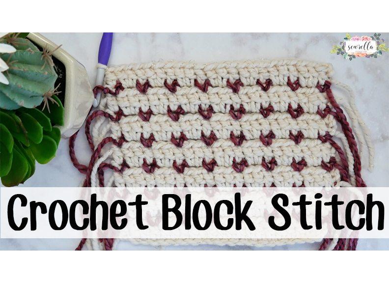 Crochet Block Stitch Sewrella