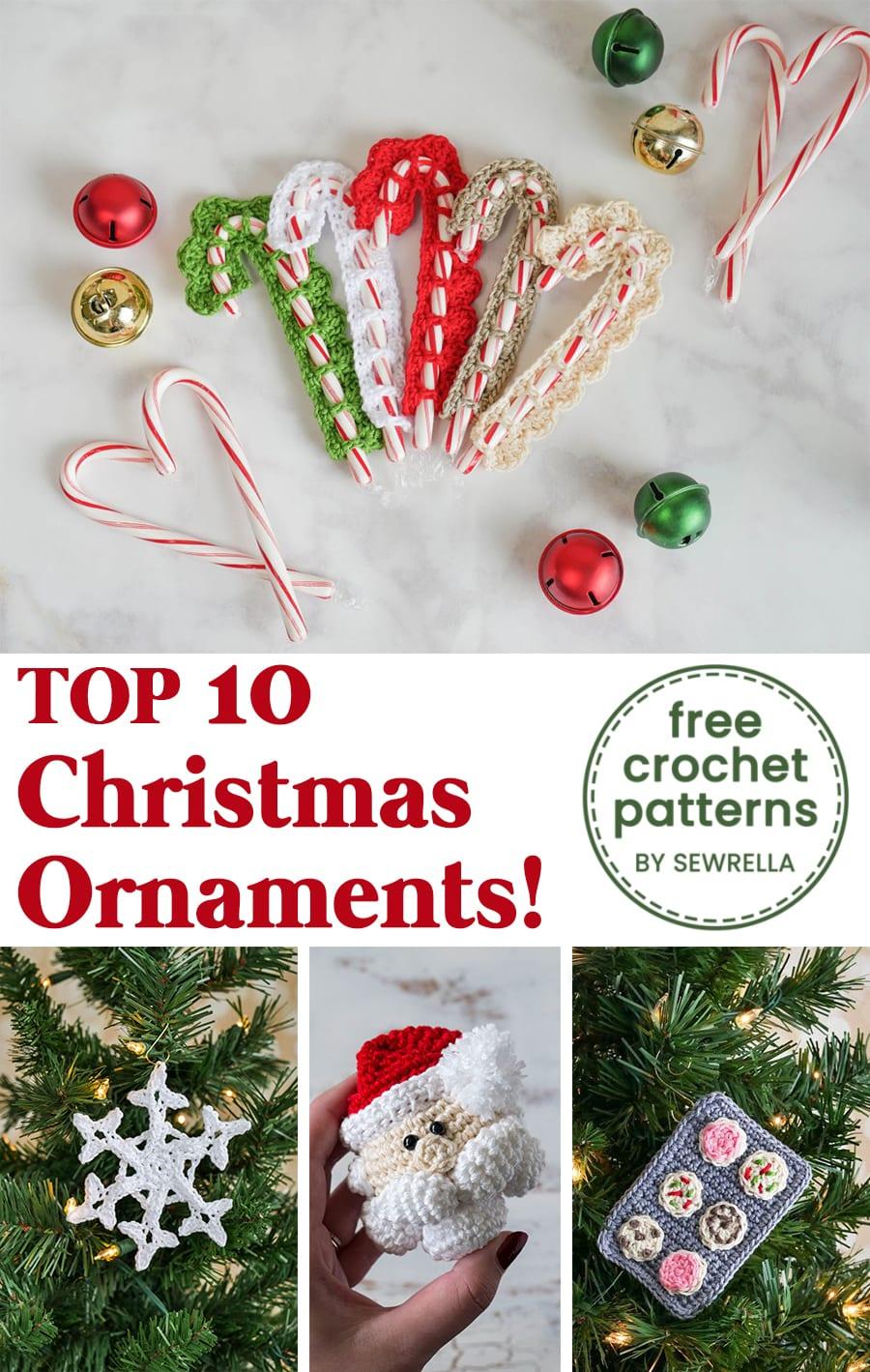 My Top 10 Crochet Holiday Ornaments - Sewrella