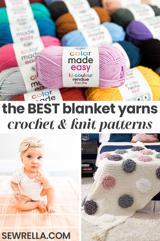 The Best Blanket Yarns For Knit Crochet Patterns Sewrella