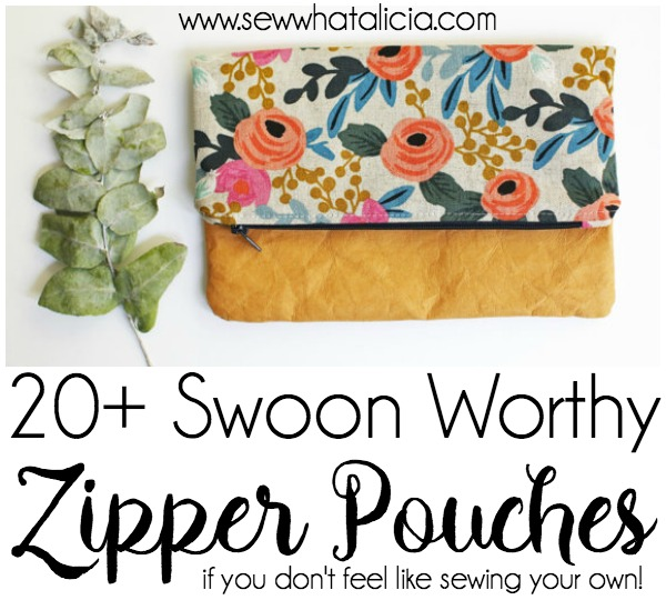 10+ Swoon Worthy Zipper Pouches (for when you don't want to sew your own!) : I love a zipper pouch! If you don't want to sew your own then Etsy is the place to get that handmade feel! Click through for a fun collection of swoon worthy zipper pouches from Etsy! | www.sewwhatalicia.com