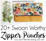 20+ Swoon Worthy Zipper Pouches (if you don't want to sew your own!)
