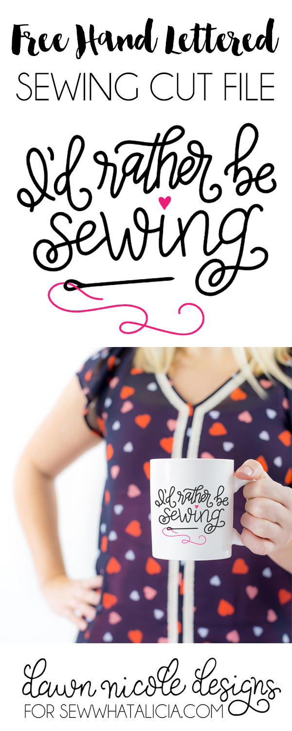 """Hand Lettered """"I'd Rather be Sewing"""" Free Cut File. Create a DIY Coffee Mug with your Silhouette or Cricut Machine and this free cut file!"""