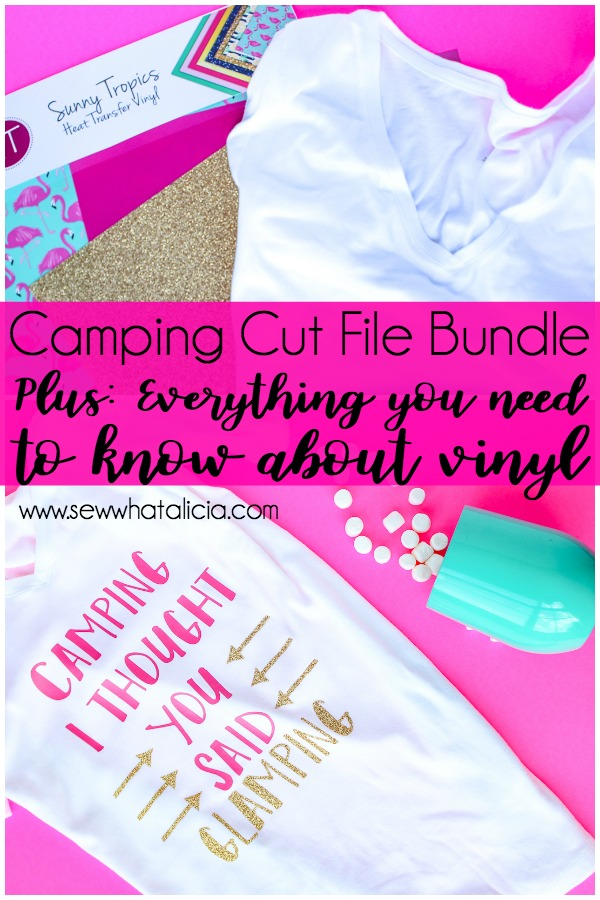 The BEST Heat Transfer Vinyl: This post has EVERYTHING you need to know about all types of vinyl. HTV, Iron On, Adhesive, Permanent, it is all here! Click through for all you need to know plus this amazing camping cut file bundle. | www.sewwhatalicia.com
