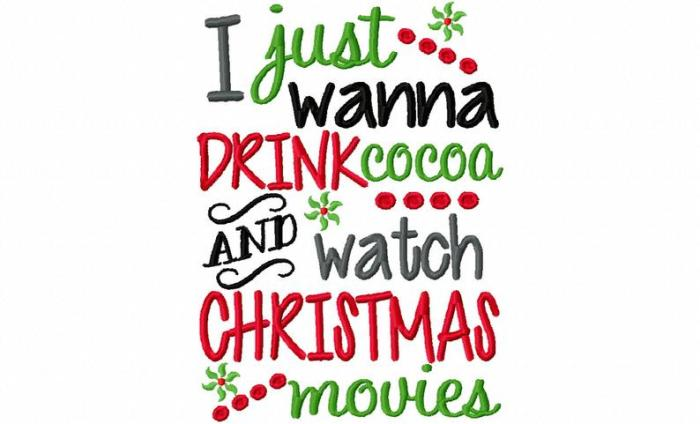 drink cocoa and watch christmas movies embroidery design