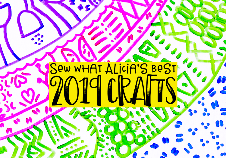 Best Sewing Tutorials of 2019 – Sew What Alicia