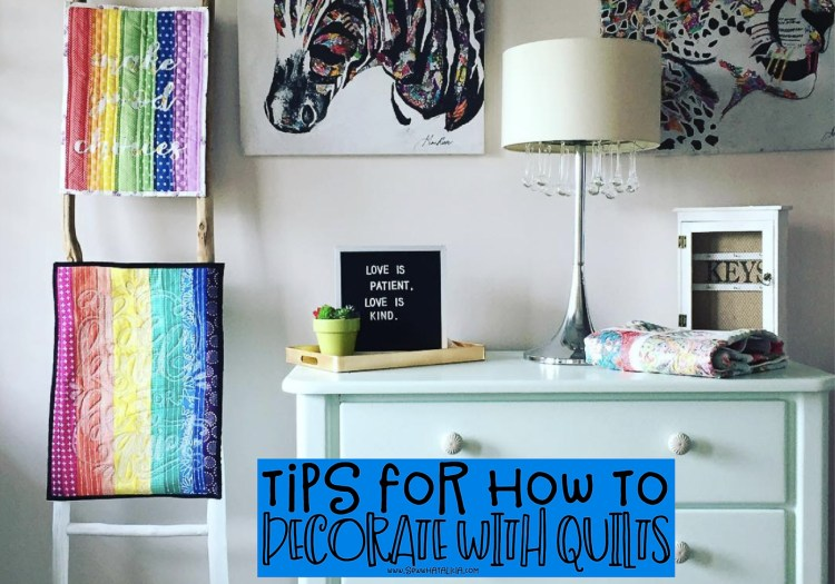 Tips for Decorating with Quilts