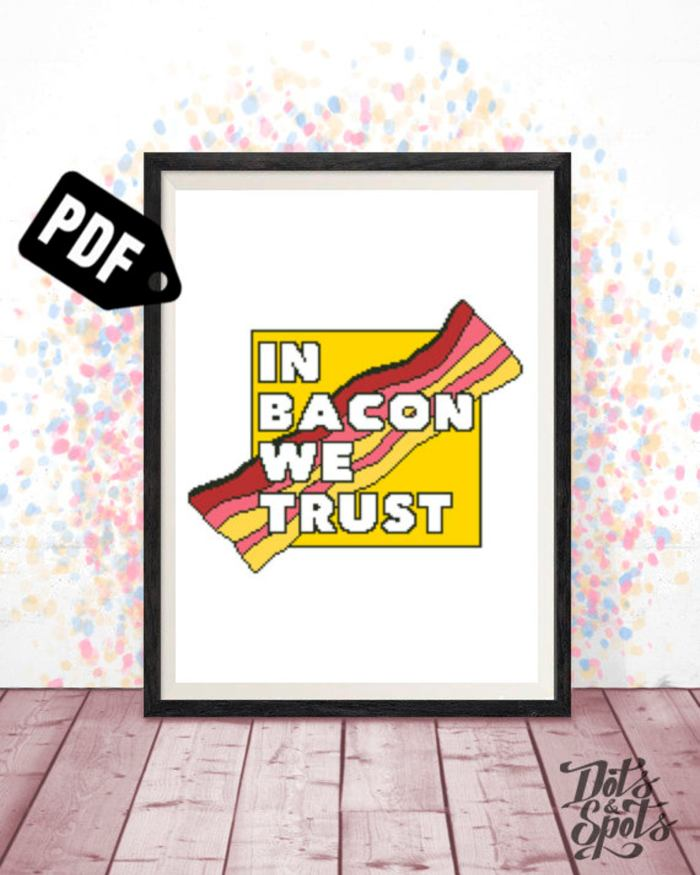 pictured digital mockup of in bacon we trust cross stitch pattern