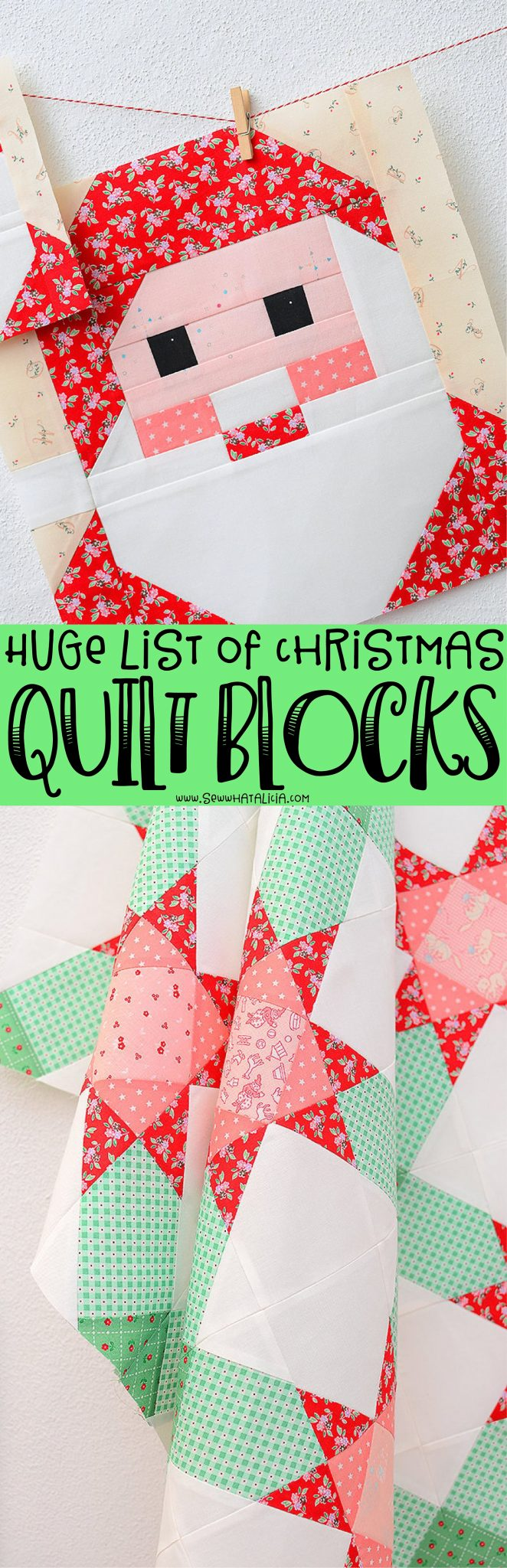 santa claus quilt block and green and red and white quilt with text overlay reading huge list of christmas quilt blocks