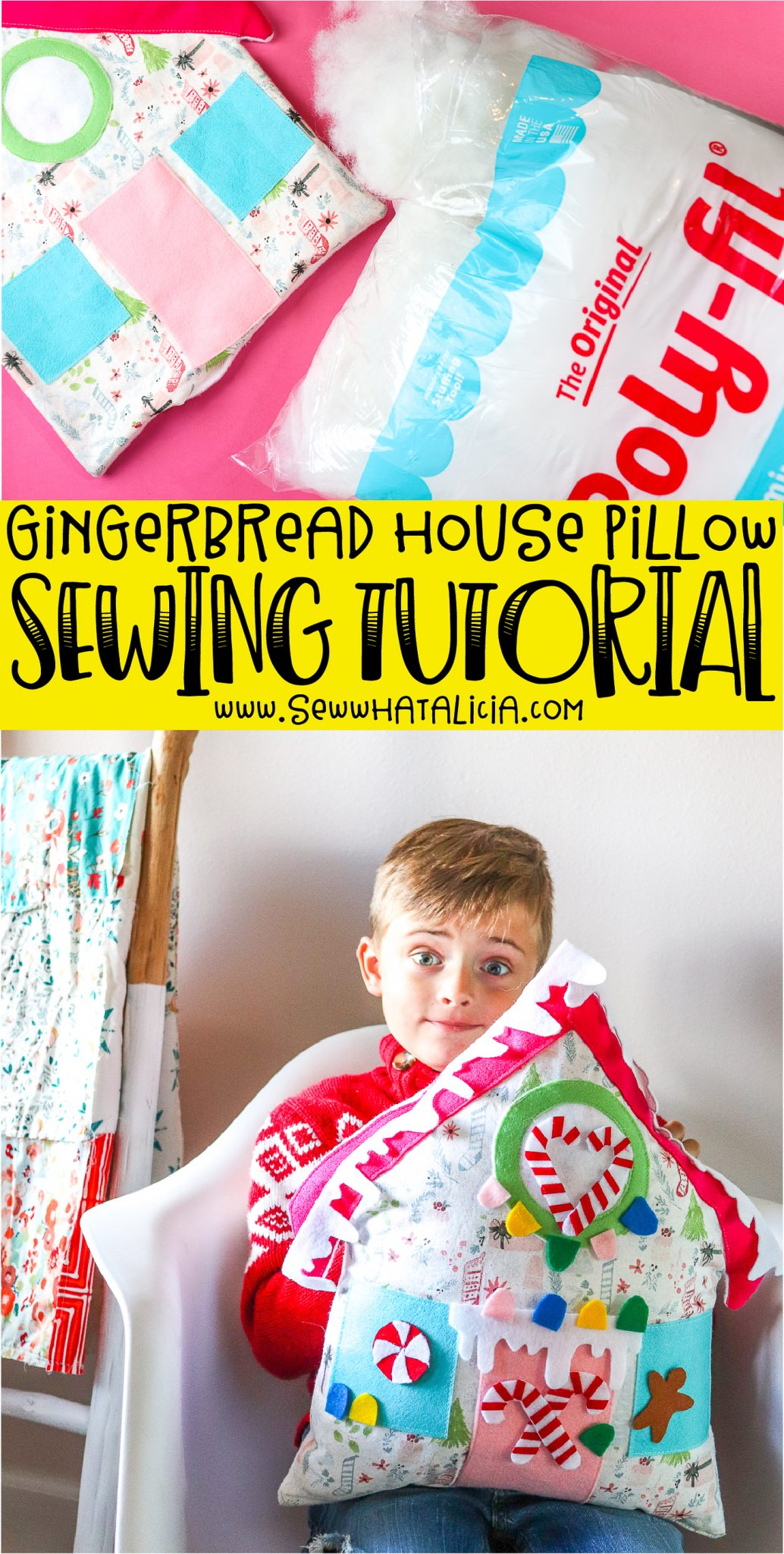sewn gingerbread house pillow with an open bag of polyfil stuffing, wording that reads gingerbread house pillow sewing tutorial, boy holding finished pillow decorated with felt candies