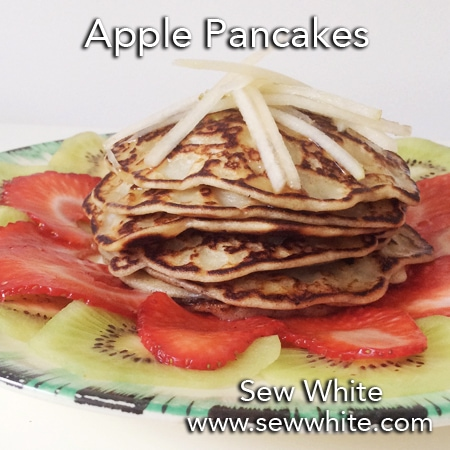 Sew White apple pancakes recipe fruit salad mothers day 4