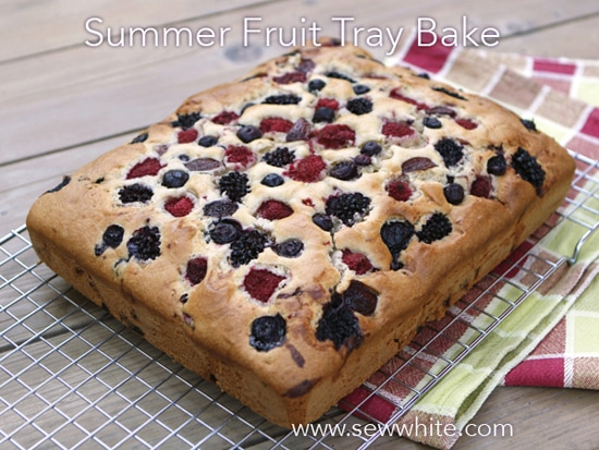 Sew White summer cake fruit tray bake 2