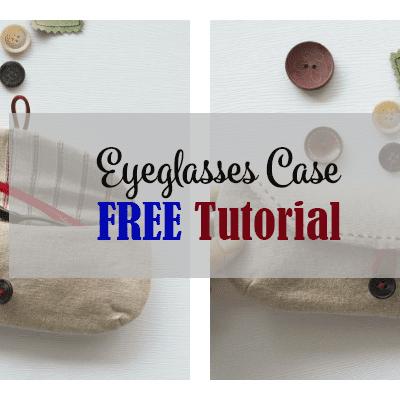 eyeglasses case free tutorial