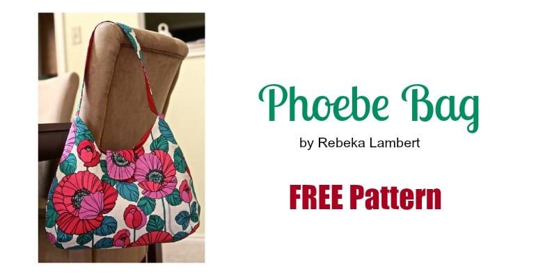 Phoebe Bag FREE Pattern