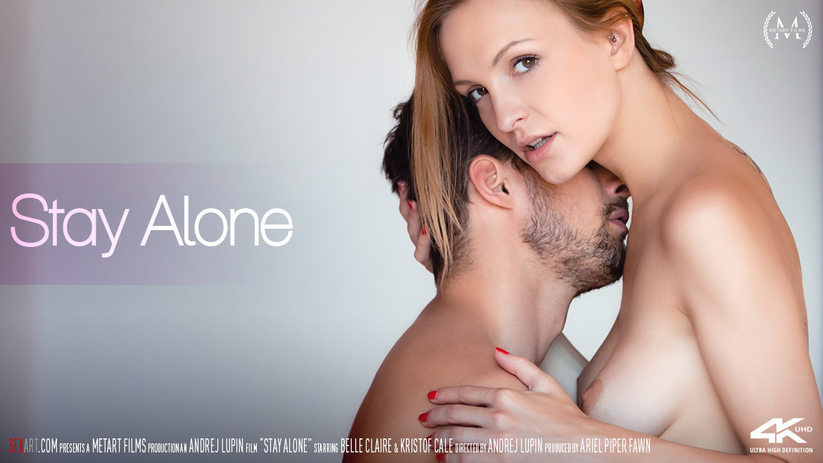 Stay Alone (Belle Claire) - SexArt