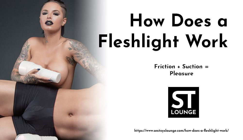 How does a fleshlight work