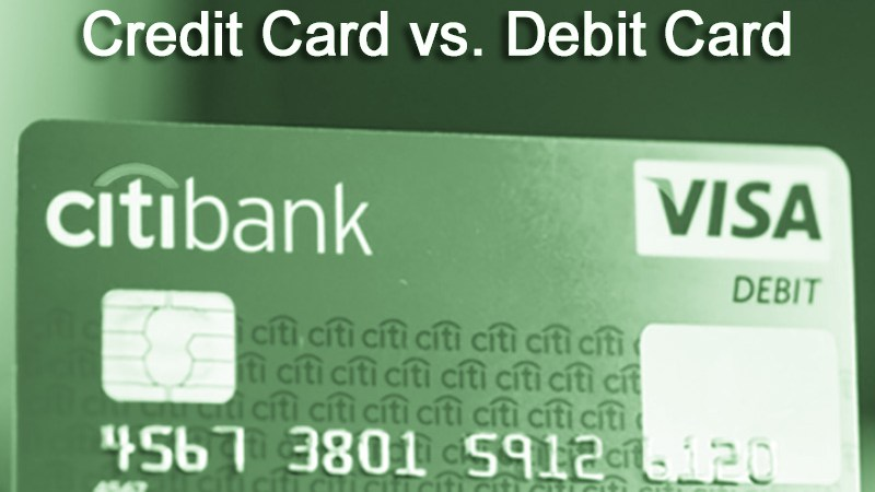 Debit Cards vs. Credit Cards: Which Is Best?