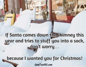 santa comes down the chimney romantic text
