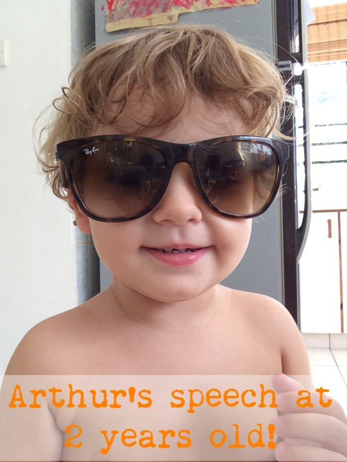 Arthur's speech at 2 years old