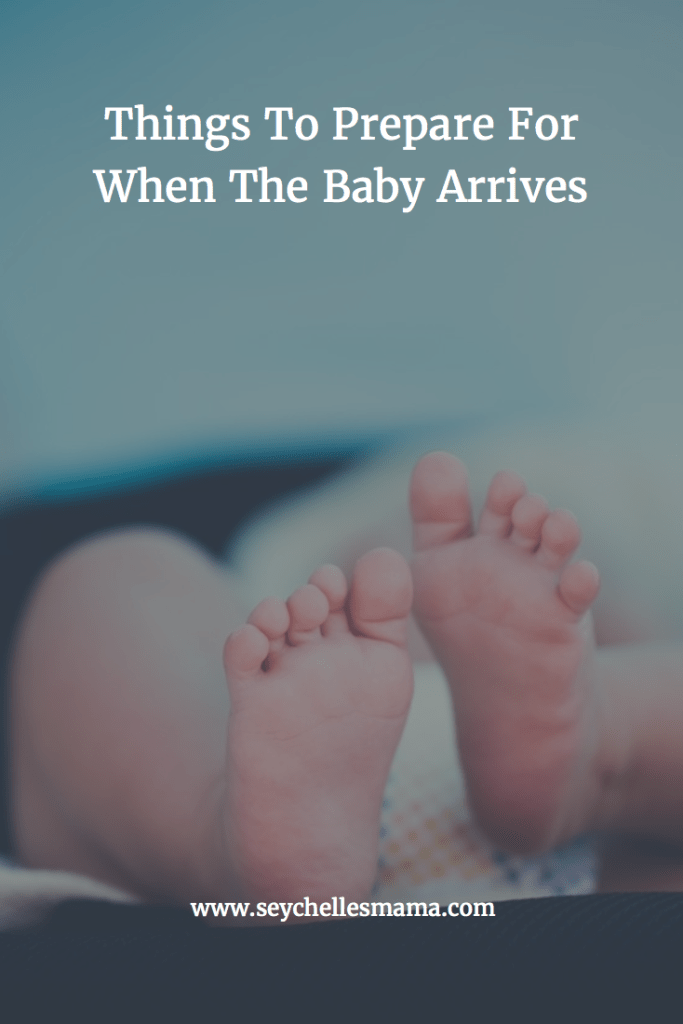 things to prepare for when baby arrives